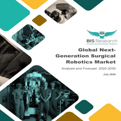 Global Next-Generation Surgical Robotics Market: Analysis and Forecast, 2020-2030