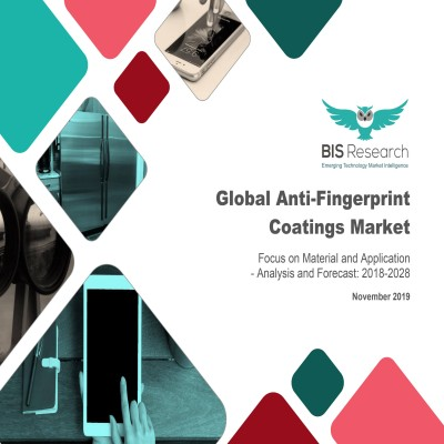 Global Anti-Fingerprint Coatings Market – Analysis and Forecast, 2018-2028: Focus on Material and Application