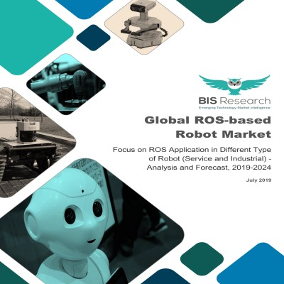 Global ROS-based Robot Market - Analysis and Forecast, 2019-2024: Focus on ROS Application in Different Type of Robot (Service and Industrial)