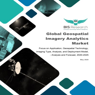 Global Geospatial Imagery Analytics Market - Analysis and Forecast, 2020-2025: Focus on Application, Geospatial Technology, Imaging Type, Analysis, and Deployment Model