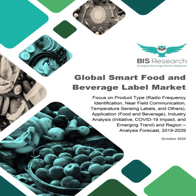 Global Smart Food and Beverage Label Market: Focus on Product Type (Radio Frequency Identification, Near Field Communication, Temperature Sensing Labels, and Others), Application (Food and Beverage), Industry Analysis (Initiative, COVID-19 Impact, and Emerging Trend) and Region – Analysis Forecast, 2019-2029