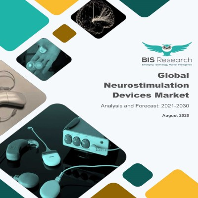 Global Neurostimulation Devices Market: Analysis and Forecast, 2021-2030