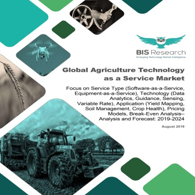 Global Agriculture Technology-as-a-Service Market – Analysis and Forecast, 2019-2024: Focus on Service Type (Software-as-a-Service, Equipment-as-a-Service), Technology (Data Analytics, Guidance, Sensing, Variable Rate), Application (Yield Mapping, Soil Management, Crop Health), Pricing Models, Break-Even Analysis