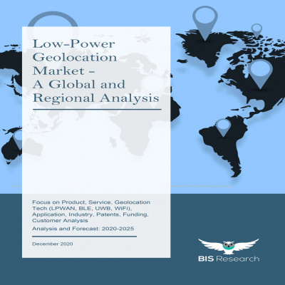 Low-Power Geolocation Market - A Global and Regional Analysis: Focus on Product, Service, Geolocation Tech (LPWAN, BLE, UWB, WiFi), Application, Industry, Patents, Funding, Customer Analysis - Analysis and Forecast, 2020-2025