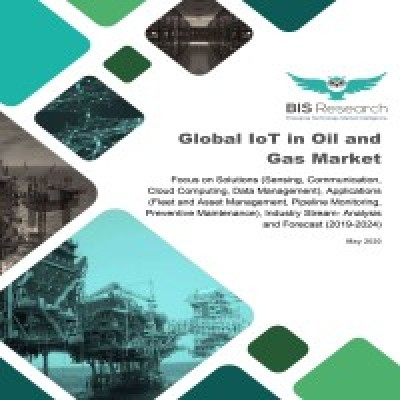 Global IoT in Oil and Gas Market: Focus on Solutions (Sensing, Communication, Cloud Computing, Data Management), Applications (Fleet and Asset Management, Pipeline Monitoring, Preventive Maintenance), Industry Stream - Analysis and Forecast, 2019-2024