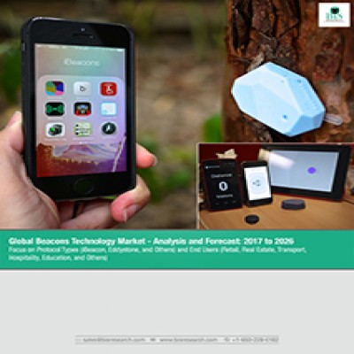 Global Beacons Technology Market : Analysis and Forecast 2017 to 2026 Focus on Protocol Types (iBeacon, Eddystone, and Others) and End Users (Retail, Real Estate, Transport, Hospitality, Education, and Others)