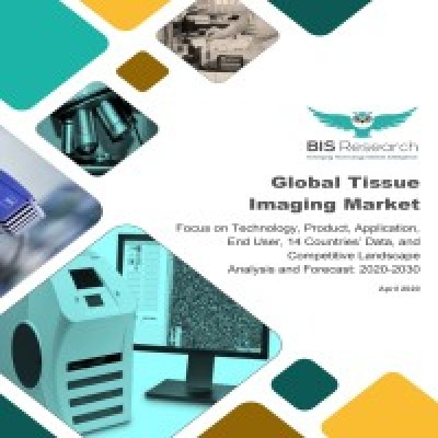 Global Tissue Imaging Market: Focus on Technology, Product, Application, End User, 14 Countries' Data, and Competitive Landscape - Analysis and Forecast, 2020-2030