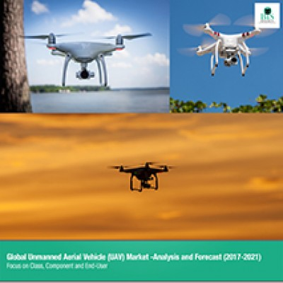 Global Unmanned Aerial Vehicle (UAV) Market Value and Volume - Analysis and Forecast (2017-2021): Focus on Class (small and large), Component, and End-User