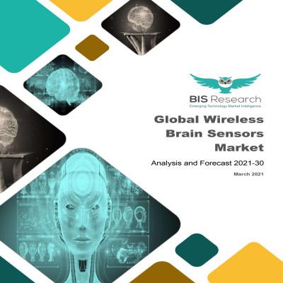 Global Wireless Brain Sensors Market: Analysis and Forecast, 2021-2030